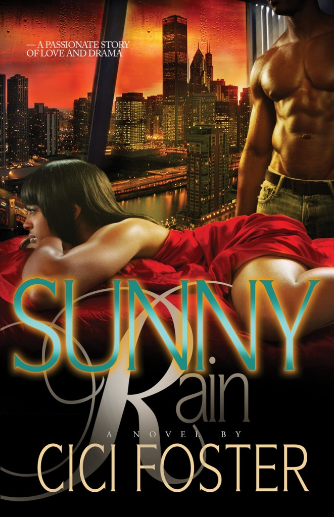 Sunny Rain Book by Author CiCi Foster